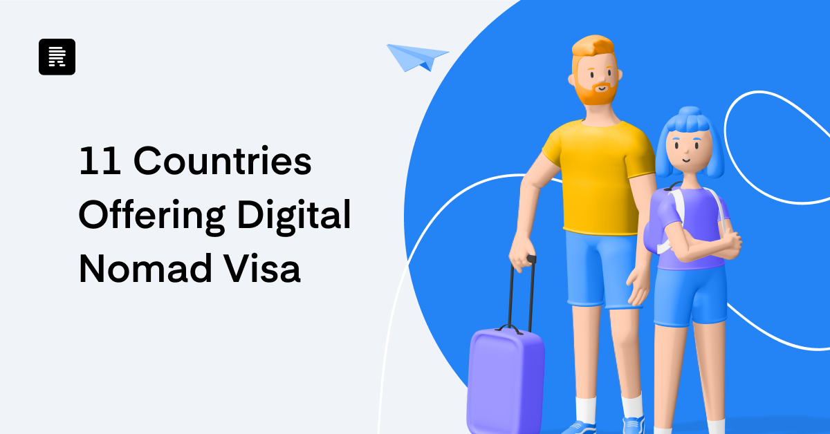 11 Countries Offering Digital Nomad Visa in 2021- Check how to apply!