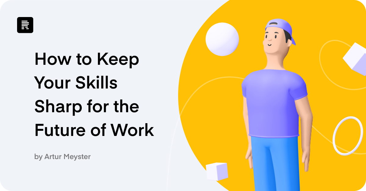 How to Keep Your Skills Sharp for the Future of Work