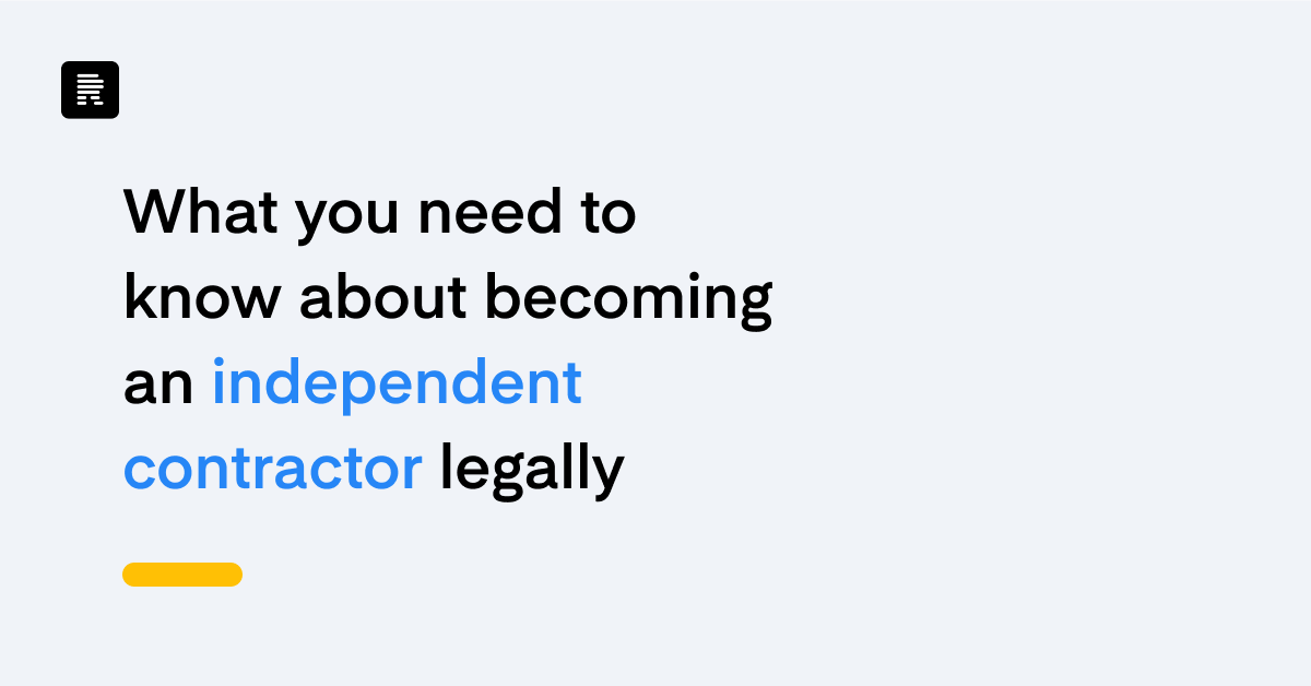 What you need to know about becoming an independent contractor legally